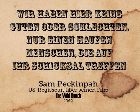 Quote_Peckinpah_Schicksal