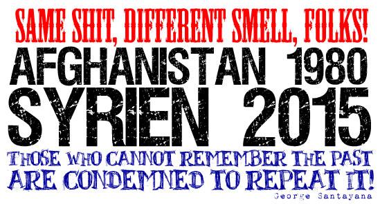 Afghanistan 1980 vs. Syrien 2015: Der Vergleich macht Sie sicher.