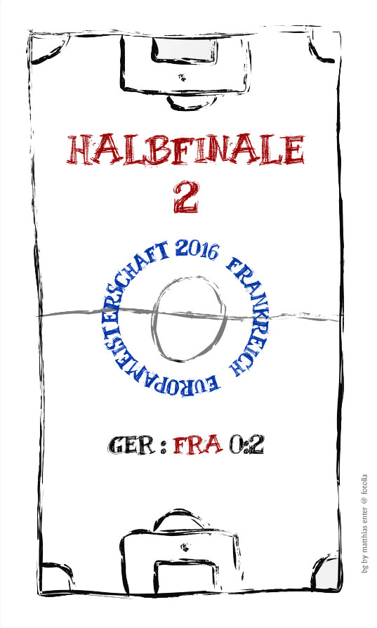 EM 2016: Halbfinale 2 – GER : FRA