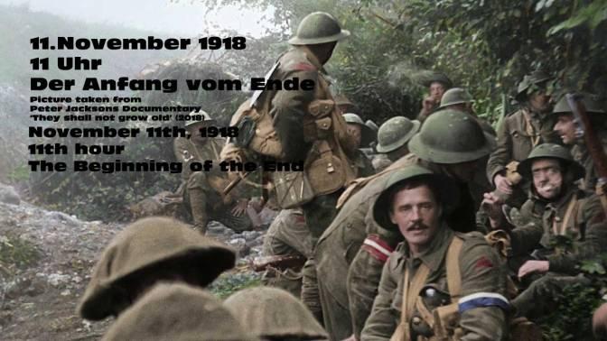 Das Ende des 1. Weltkriegs – 100 Jahre danach